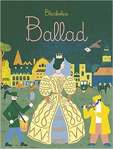 ballad blexbolex 9781592701377 amazon com books