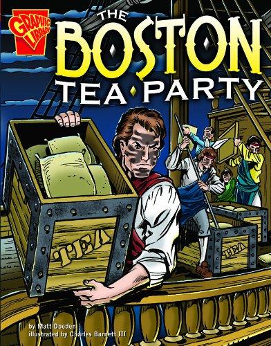 The Boston Tea Party (Graphic History)