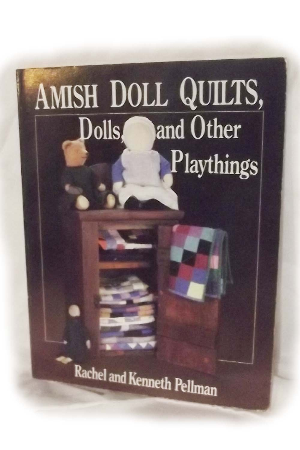 Amish Doll Quilts, Dolls, and Other Playthings