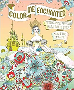 Amazon.com: Color Me Enchanted: A Coloring Book of Fairy Tales ...