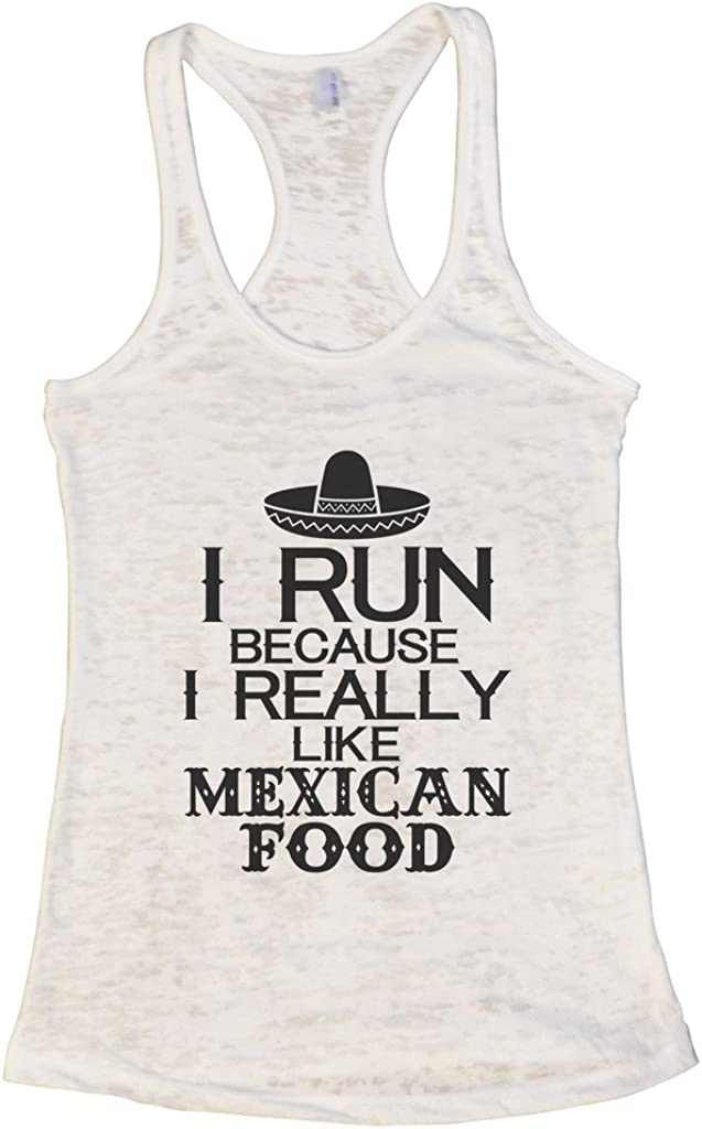 """Women's Spanish Tank Top """"Run Because I Really Like Mexican Food"""" Gift"""