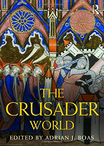 The Crusader World (Routledge Worlds)