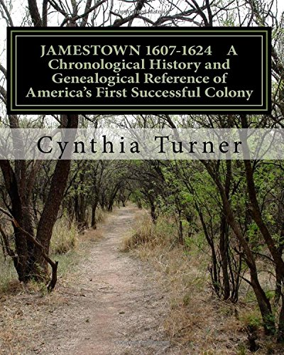 Download Jamestown 1607-1624: A Chronological History and Genealogical Reference of America's First Successful Colony pdf epub