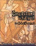 Civilizations of the West : The Human Adventure, Greaves, Richard L. and Zaller, Robert, 0673998495