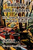 Book cover for Builders And Fighters: U.S. Army Engineers in World War II