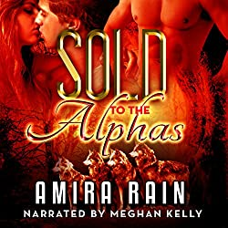 Sold to the Alphas: A BBW Paranormal Romance
