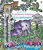 Les animaux - La peinture magique
