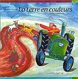 """Afficher """"Terre en couleurs (La)"""""""