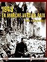 1945 La marche vers la paix par Muelle