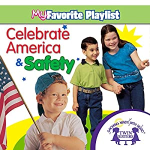 Celebrate America and Safety Audiobook