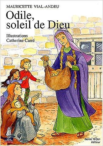 Livres gratuits en ligne Odile, soleil de Dieu pdf, epub