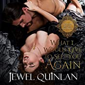 What I Would Give to See You Again: A Reverie Resort Vacation, Book 1 | Jewel Quinlan