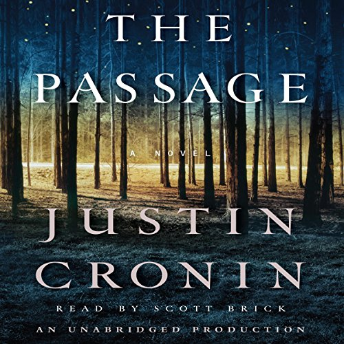 The Passage: The Passage Trilogy, Book 1 by Unknown
