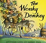 The Wonky Donkey, Jonathan Long and Korey Paul, 0370324668