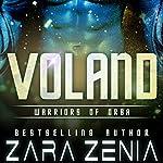Voland: Warriors of Orba, Book 3 | Zara Zenia