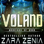 Voland: Warriors of Orba, Book 3 | Zara Zenia