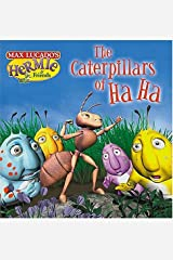 The Caterpillars of Ha-ha (Max Lucado's Hermie & Friends) Board book