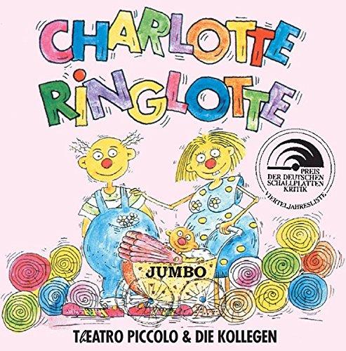 Charlotte Ringlotte. CD. Ein Musical für Kinder