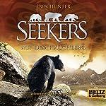 Auf dem Rauchberg (Seekers 3) | Erin Hunter