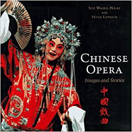 Amazon com: Chinese Opera: Stories and Images (9780295976105