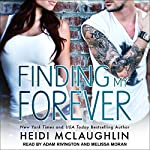 Finding My Forever: Beaumont, Book 3 | Heidi McLaughlin