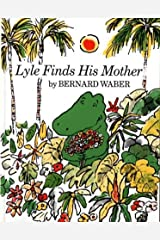 Lyle Finds His Mother (Lyle the Crocodile) Paperback