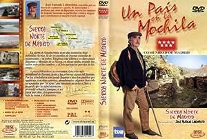 Un país en la mochila. Sierra norte de Madrid (Comunidad de Madr [DVD]