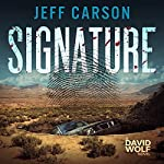 Signature: A David Wolf Mystery, Book 9 | Jeff Carson