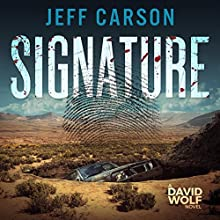 Signature: A David Wolf Mystery, Book 9 Audiobook by Jeff Carson Narrated by Sean Patrick Hopkins