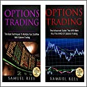 Options Trading: Ultimate Advanced Guide: 2 Manuscripts: The Best Techniques + The Advanced Guide That Will Make You the KING of Options Trading Audiobook by Samuel Rees Narrated by Ralph L. Rati