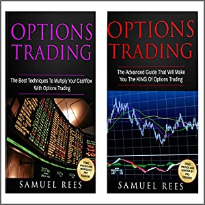 Options Trading: Ultimate Advanced Guide: 2 Manuscripts Audiobook