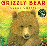 The Grizzly Bear, Lynne Cherry, 0525457933