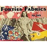 Forties Fabrics (Schiffer Design Books)