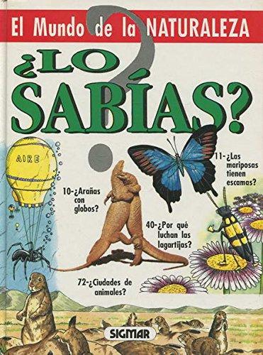 El Mundo De La Naturaleza (Lo Sabias?) (Spanish Edition) ebook