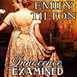 Innocence Examined | Emily Tilton