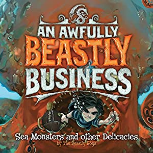 Sea Monsters and Other Delicacies Audiobook