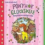 Ponyträume werden wahr (Ponyhof Glücksklee 1) | Linda Schellendorff