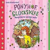 Ponyträume werden wahr (Ponyhof Glücksklee 1)   Linda Schellendorff