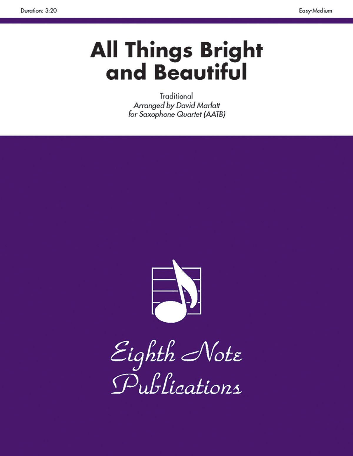 Read Online All Things Bright and Beautiful: Score & Parts (Eighth Note Publications) PDF