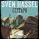 Gestapo: Kriegsroman Hörbuch von Sven Hassel Gesprochen von: Samy Andersen