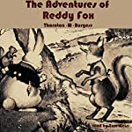 The Adventures of Reddy Fox | Thornton W. Burgess