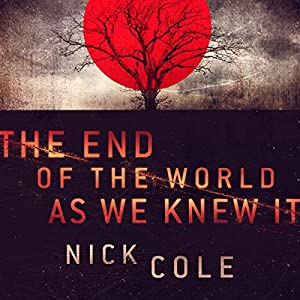 The End of the World as We Knew It Audiobook