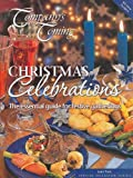 Christmas Celebrations: The Essential Guide for Festive Gatherings (Company's Coming Special Occasion)