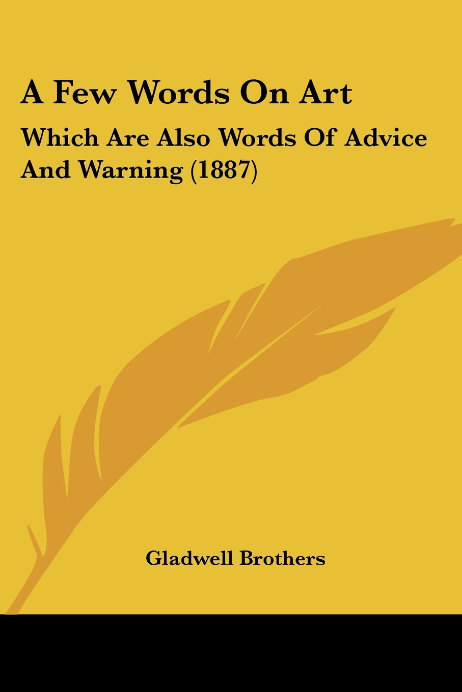 Download A Few Words On Art: Which Are Also Words Of Advice And Warning (1887) pdf