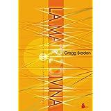 La matriz divina (2013) (Spanish Edition)