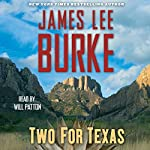 Two for Texas   James Lee Burke