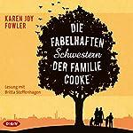 Die fabelhaften Schwestern der Familie Cooke | Karen Joy Fowler