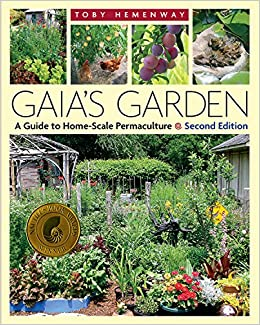 Gaiau0027s Garden: A Guide To Home Scale Permaculture, 2nd Edition: Toby  Hemenway: 8601405110275: Amazon.com: Books