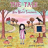 img - for The Tale of Ava-Marie Swanson book / textbook / text book