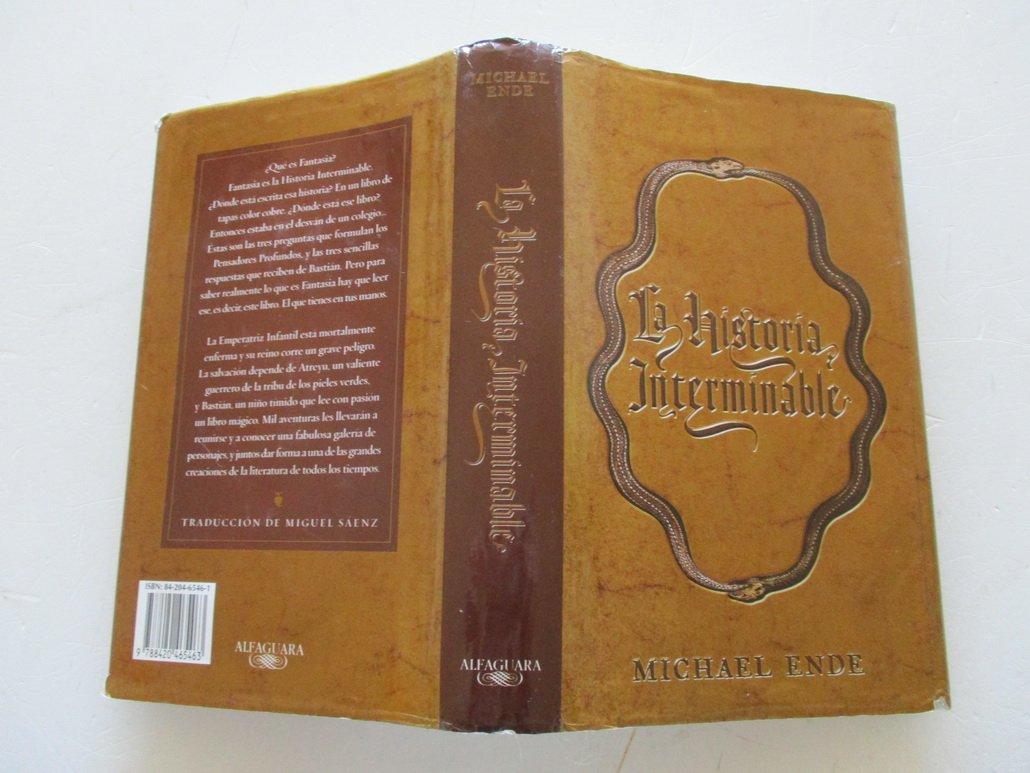 La Historia Interminable: Amazon.es: Ende, Michael, Sáenz, Miguel: Libros